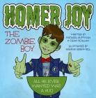 Homer Joy the Zombie Boy Cover Image