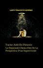Tractar Amb Els Dimonis: La Depressió Clínica Des De La Perspectiva D'un Supervivent Cover Image