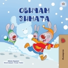 I Love Winter (Bulgarian Children's Book) Cover Image