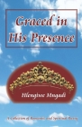 Graced in His Presence: A Collection of Romantic and Spiritual Poetry Cover Image