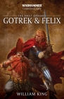 Gotrek and Felix: The First Omnibus (Warhammer Chronicles) Cover Image