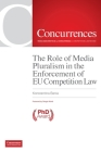 The Role of Media Pluralism in the Enforcement of EU Competition Law Cover Image