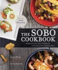 The Sobo Cookbook: Recipes from the Tofino Restaurant at the End of the Canadian Road Cover Image