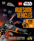 LEGO Star Wars Awesome Vehicles: With Poe Dameron Minifigure and Accessory Cover Image