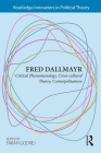 Fred Dallmayr: Critical Phenomenology, Cross-Cultural Theory, Cosmopolitanism Cover Image