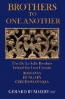 Brothers to One Another: The De La Salle Brothers Behind the Iron Curtain - Romania, Hungary, Czechoslovakia Cover Image
