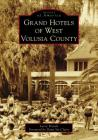 Grand Hotels of West Volusia County Cover Image
