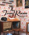 The Front Room: Migrant Aesthetics in the Home Cover Image