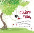 Chere Fille, = Dear Girl, Cover Image