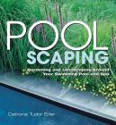 Poolscaping: Gardening and Landscaping Around Your Swimming Pool and Spa Cover Image