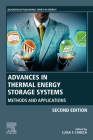 Advances in Thermal Energy Storage Systems: Methods and Applications Cover Image