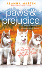 Paws and Prejudice (Hearts of Alaska #2) Cover Image