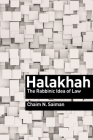 Halakhah: The Rabbinic Idea of Law (Library of Jewish Ideas) Cover Image