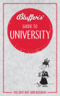 Bluffer's Guide to University: Instant Wit and Wisdom (Bluffer's Guides) Cover Image
