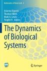 The Dynamics of Biological Systems (Mathematics of Planet Earth #4) Cover Image