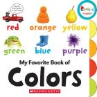 My Favorite Book of Colors (Rookie Toddler) Cover Image