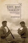 Eros and Tragedy: Jewish Male Fantasies and the Masculine Revolution of Zionism (Israel: Society) Cover Image