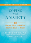 Coping with Anxiety: Ten Simple Ways to Relieve Anxiety, Fear, and Worry Cover Image