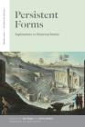 Persistent Forms: Explorations in Historical Poetics (Verbal Arts: Studies in Poetics) Cover Image