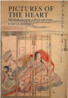 Pictures of the Heart: The Hyakunin Isshu in Word and Image Cover Image