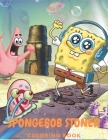SpongeBob Stoner Coloring Book: Cool Gifts For All Fans Of SpongeBob Squarepants To Relax And Have Fun With Many High Quality Spiral and Trippy psyche Cover Image