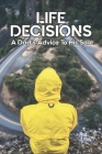 Life Decisions: A Dad's Advice To His Son: Advices From Dads Cover Image