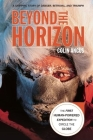 Beyond the Horizon: The First Human-Powered Expedition to Circle the Globe Cover Image