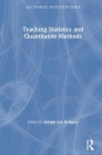 Teaching Statistics and Quantitative Methods in the 21st Century (Multivariate Applications) Cover Image
