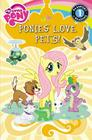 My Little Pony:  Ponies Love Pets!: Level 1 (Passport to Reading) Cover Image