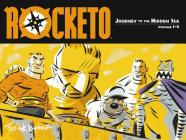 Rocketo Volume 1: The Journey to the Hidden Sea Cover Image