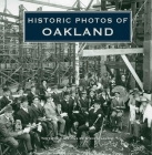 Historic Photos of Oakland Cover Image