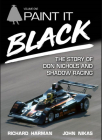 Paint It Black: The Story of Don Nichols and Shadow Racing (Queen's Policy Studies) Cover Image