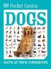 Pocket Genius: Dogs: Facts at Your Fingertips Cover Image