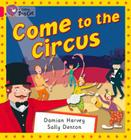 Come to the Circus (Collins Big Cat) Cover Image