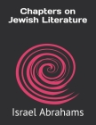 Chapters on Jewish Literature Cover Image