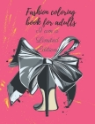 Fashion coloring book for adults: Amazing designs for fashion lovers and trendsetters. Cover Image