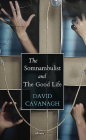 The Somnambulist and the Good Life Cover Image