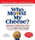 Who Moved My Cheese: The 10th Anniversary Edition Cover Image