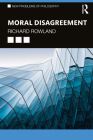 Moral Disagreement (New Problems of Philosophy) Cover Image