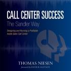 Call Center Success the Sandler Way Lib/E Cover Image