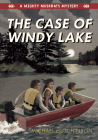 The Case of Windy Lake Cover Image