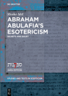 Abraham Abulafia's Esotericism (Studies and Texts in Scepticism #4) Cover Image