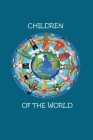 Children of the World: A look at children in traditional dress. Cover Image