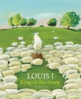 Louis I, King of the Sheep Cover Image