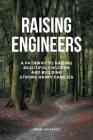 Raising Engineers Cover Image