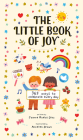 The Little Book of Joy: 365 Ways to Celebrate Every Day Cover Image