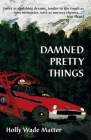 Damned Pretty Things Cover Image