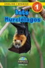 Bats / Murciélagos: Bilingual (English / Spanish) (Inglés / Español) Animals That Make a Difference! (Engaging Readers, Level 1) Cover Image