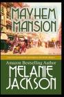 Mayhem Mansion: A Kenneth Mayhew Mystery Cover Image