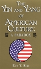 The Yin and Yang of American Culture: A Paradox Cover Image